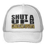 SHUT UP AND GOLD PAN (Pan) Mesh Hats