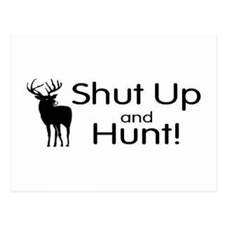 Shut Up And Hunt Postcard