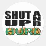 SHUT UP AND HURL (Punkin' Chunkin') Round Sticker