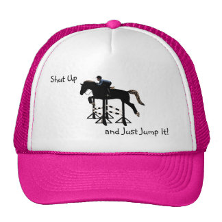 Shut Up and Just Jump It Horse Trucker Hats