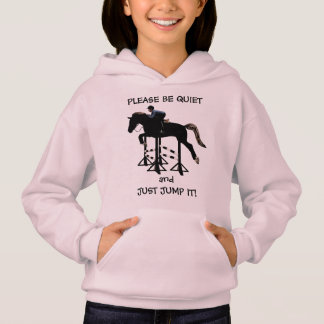 Shut Up and Just Jump It Horse Hoodie