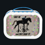 """Shut Up and Just Jump It Horse Lunch Box<br><div class=""""desc"""">Did you ever just want to tell the other rider to just Shut Up and Just Jump It?  If so,  then this equestrian design is for you.</div>"""
