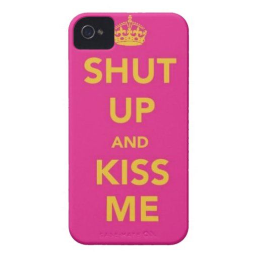 Shut up and Kiss Me IPhone 4 cases
