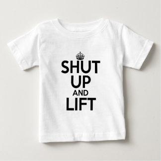 Shut Up and Lift Baby T-Shirt