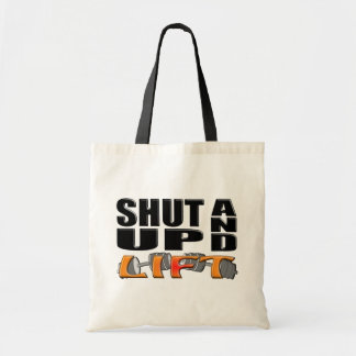 SHUT UP AND LIFT (Bar-Bell) Tote Bag