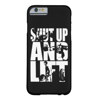 Shut Up And Lift - Gym Workout Motivational Barely There iPhone 6 Case