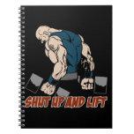 Shut Up and Lift Weightlifter Spiral Notebook