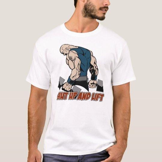 Shut Up and Lift Weightlifter T-Shirt
