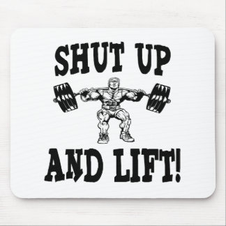 Shut Up And Lift Weightlifting Mouse Pad