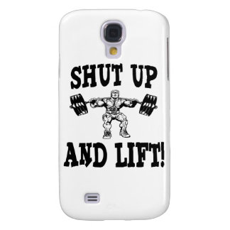 Shut Up And Lift Weightlifting Samsung S4 Case