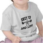 Shut Up And Lift Weightlifting Shirts