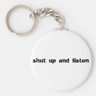 shut up and listen basic round button keychain