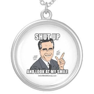 SHUT UP AND LOOK AT MY SMILE ROUND PENDANT NECKLACE