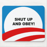 Shut up and obey mouse pads