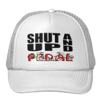 SHUT UP AND PEDAL TRUCKER HAT