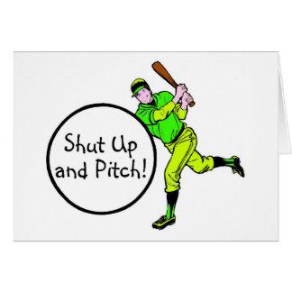 Shut Up And Pitch Baseball Card