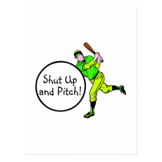 Shut Up And Pitch Baseball Postcard