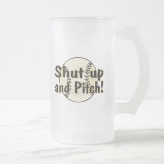 Shut Up And Pitch Frosted Glass Beer Mug