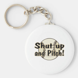 Shut Up And Pitch Key Chains