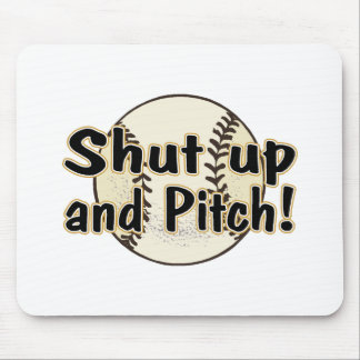 Shut Up And Pitch Mousepad