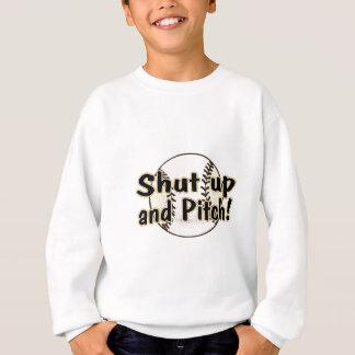 Shut Up And Pitch Sweatshirt
