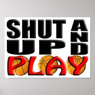 SHUT UP AND PLAY (Basketball) Print