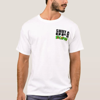 SHUT UP AND PLAY Football T-Shirt