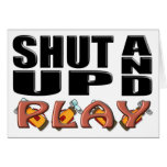 SHUT UP AND PLAY (Golf) Greeting Card