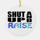 SHUT UP AND RAISE (4 Aces) Christmas Ornaments