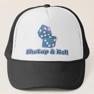 Shut up and Roll Trucker Hat