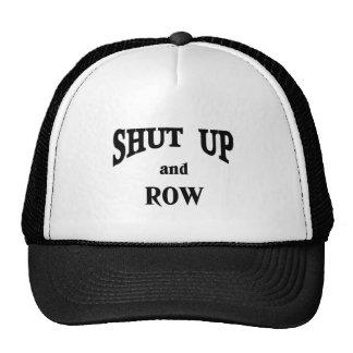 shut up and row trucker hat