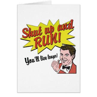 Shut up and Run! Card