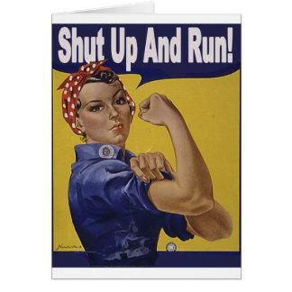 Shut up and RUN!!! Card