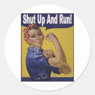 Shut up and RUN!!! Classic Round Sticker