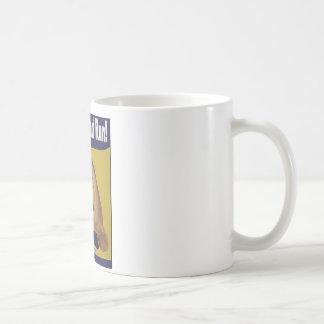 Shut up and RUN!!! Coffee Mug