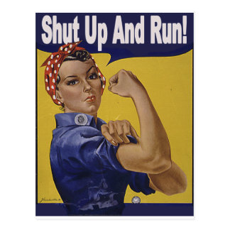 Shut up and RUN!!! Post Cards