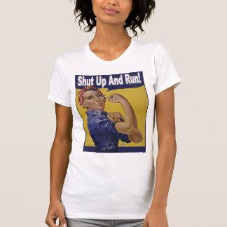Shut up and RUN!!! Shirt