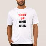 Shut up and run t shirts