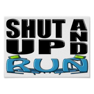 SHUT UP AND RUN (Treadmill) Poster