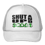 SHUT UP AND SCOOT HATS