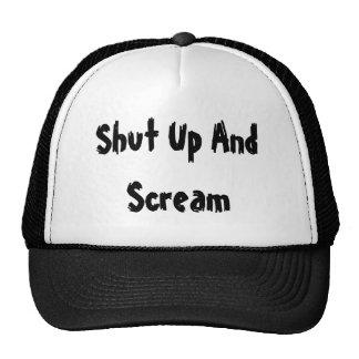 Shut Up And Scream Trucker Hat