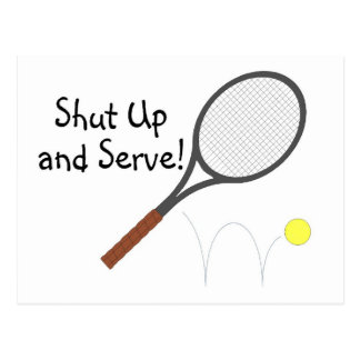 Shut Up And Serve 2 Post Cards