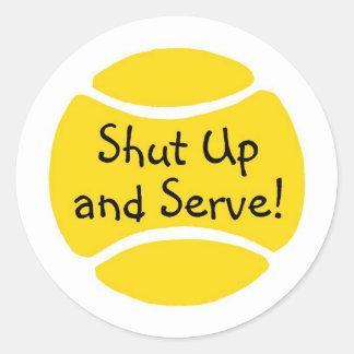 Shut Up And Serve Classic Round Sticker