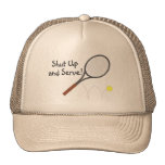 Shut Up And Serve Tennis 2 Trucker Hat