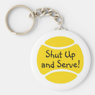 Shut Up And Serve Tennis Keychain