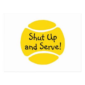 Shut Up And Serve Tennis Postcard