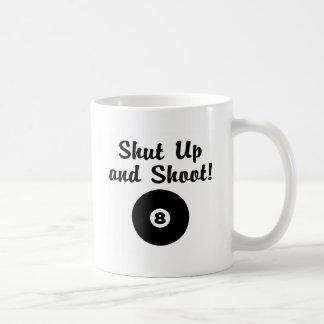 Shut Up And Shoot Coffee Mug