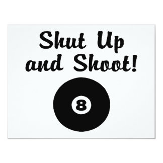 "Shut Up And Shoot 4.25"" X 5.5"" Invitation Card"