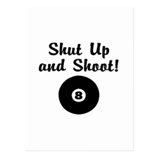 Shut Up And Shoot Postcard