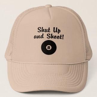Shut Up And Shoot Trucker Hat